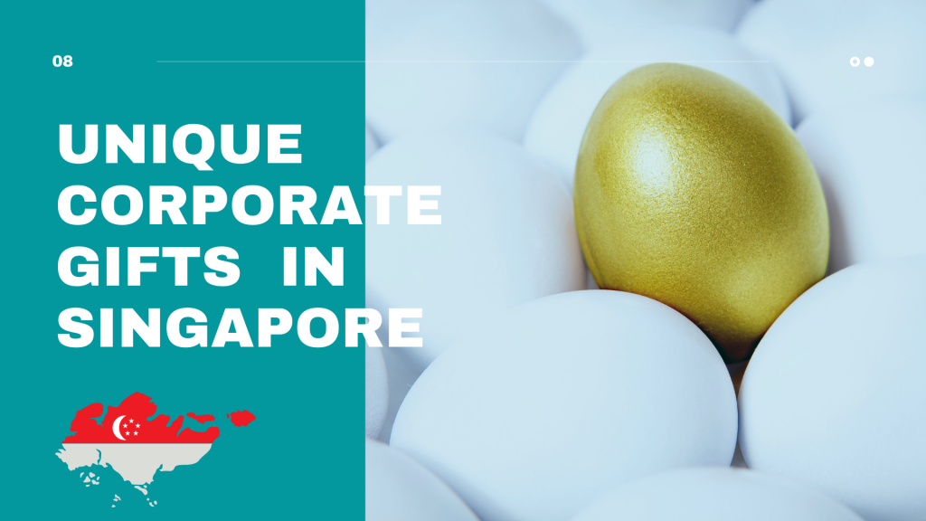 Unique Corporate Gifts in Singapore