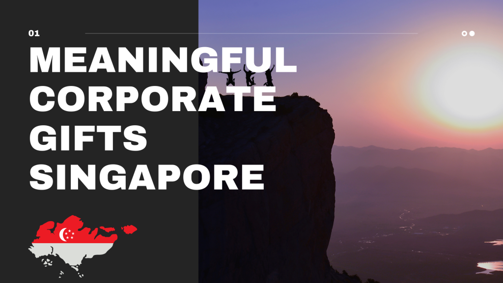 Meaningful Corporate Gifts in Singapore